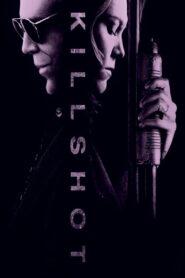 Killshot (2008) พลิกนรก พากย์ไทย