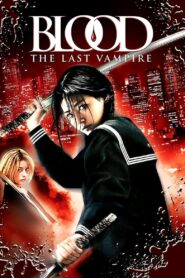 Blood The Last Vampire (2009) ยัยตัวร้าย สายพันธุ์อมตะ พากย์ไทย